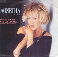 Agnetha Fältskog Duet With Peter Cetera - I Wasn't The One (Who Said Goodbye)