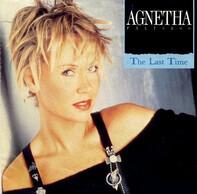 Agnetha Fältskog - The Last Time