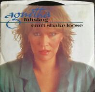 Agnetha Fältskog - Can't Shake Loose