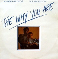 Agnetha Fältskog , Ola Hakansson - The Way You Are