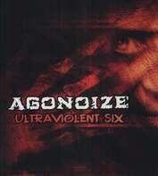 Agonoize - Ultraviolent Six (Limited Picture Disc)