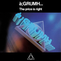 à;GRUMH... - The Price Is Right