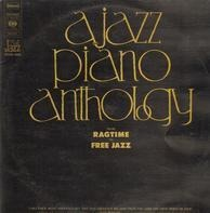 Ahmad Jamal, Red Garland, Bill Evans a.o. - A Jazz Piano Anthology From Ragtime To Free Jazz