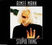 Aimee Mann - Stupid Thing