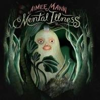 Aimee Mann - Mental Illness