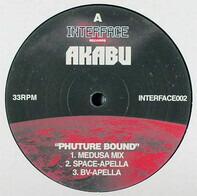 Akabu - PHUTURE BOUND