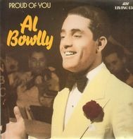 Al Bowlly - Proud Of You