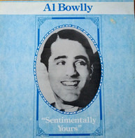 Al Bowlly - Sentimentally Yours