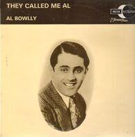 Al Bowlly - They Called Me Al