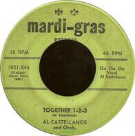 Al Castellanos And His Orchestra - Together 1-2-3 / Merengue Ta-Ka-Ta