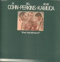 Al Cohn, Bill Perkins, Richie Kamuca - The Brothers!