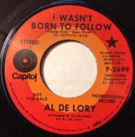 Al De Lory - I Wasn't Born To Follow