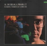 Al Di Meola Project - Soaring Through a Dream