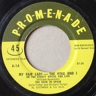 Al Goodman And His Orchestra - My Fair Lady - The King And I