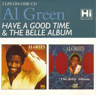 Al Green - Have A Good Time / The Belle Album