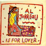Al Jarreau - L Is for Lover