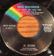 Al Jolson - You Made Me Love You (I Didn't Want To Do It)