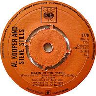 Al Kooper & Stephen Stills / Al Kooper & Mike Bloomfield - Season Of The Witch / Albert's Shuffle