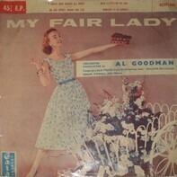 Al Lerner , Frederick Loewe - Al Goodman And His Orchestra - My Fair Lady