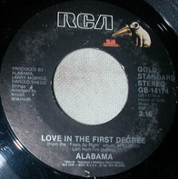 Alabama - Love In The First Degree / The Closer You Get