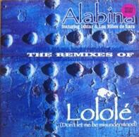 Alabina Featuring Ishtar Alabina & Los Ninos De Sara - Lolole (Don't Let Me Be Misunderstood) (The Remixes)