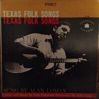 Alan Lomax - Texas Folk Songs