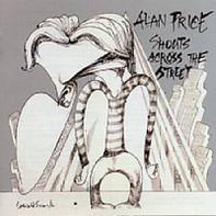 Alan Price - Shouts Across the Street