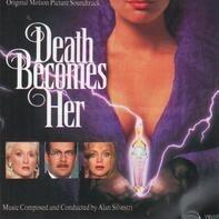 Alan Silvestri - Death Becomes Her (Original Motion Picture Soundtrack)