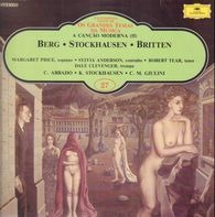 Alban Berg • Karlheinz Stockhausen • Benjamin Britten - A Cancao Moderna (II)