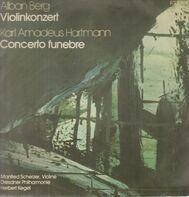 Alban Berg / Karl Amadeus Hartmann - Herbert Kegel - Violinkonzert/ Concerto Funebre