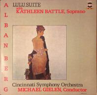 Alban Berg , Kathleen Battle - Lulu Suite, Lyric Suite