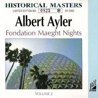 Albert Ayler - Fondation Maeght Nights - Volume 2
