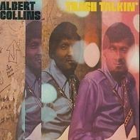 Albert Collins - Trash Talkin'