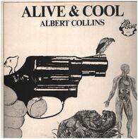 Albert Collins - Alive & Cool