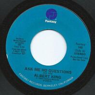 Albert King - Ask Me No Questions / Honey Bee