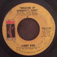 Albert King - Breaking Up Somebody's Home / Little Brother (Make A Way)