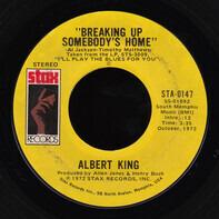 Albert King - Breaking Up Somebody's Home