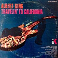 Albert King - Travelin' to California