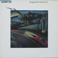 Albert Lee - Gagged But Not Bound