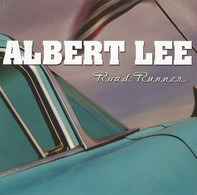 Albert Lee - Road Runner