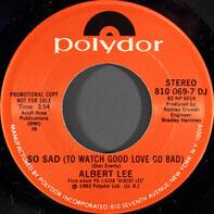Albert Lee - So Sad (To Watch Good Love Go Bad)
