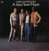 Albert Mangelsdorff - A Jazz Tune I Hope