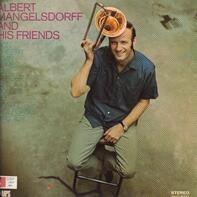 Albert Mangelsdorff - Albert Mangelsdorff and His Friends