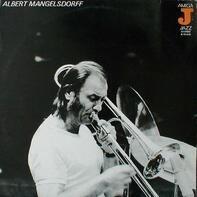 Albert Mangelsdorff - Albert Mangelsdorff
