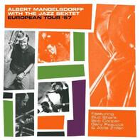 Albert Mangelsdorff With The Jazz Sextet - European Tour '57