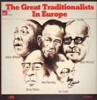 Albert Nicholas , Herb Fleming , Nelson Williams , Benny Waters , Joe Turner - The Great Traditionalists In Europe