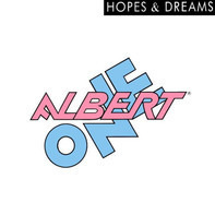 Albert One - Hopes And Dreams
