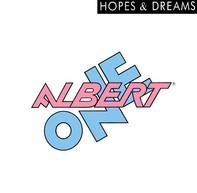 Albert One - Hopes & Dreams