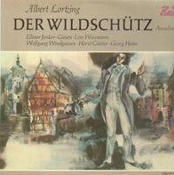 ALbert Lörtzing, Ellinor Junker-Giesen, Georg Hann - Der Wildschütz