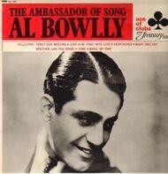 Al Bowlly - The Ambassador Of Song